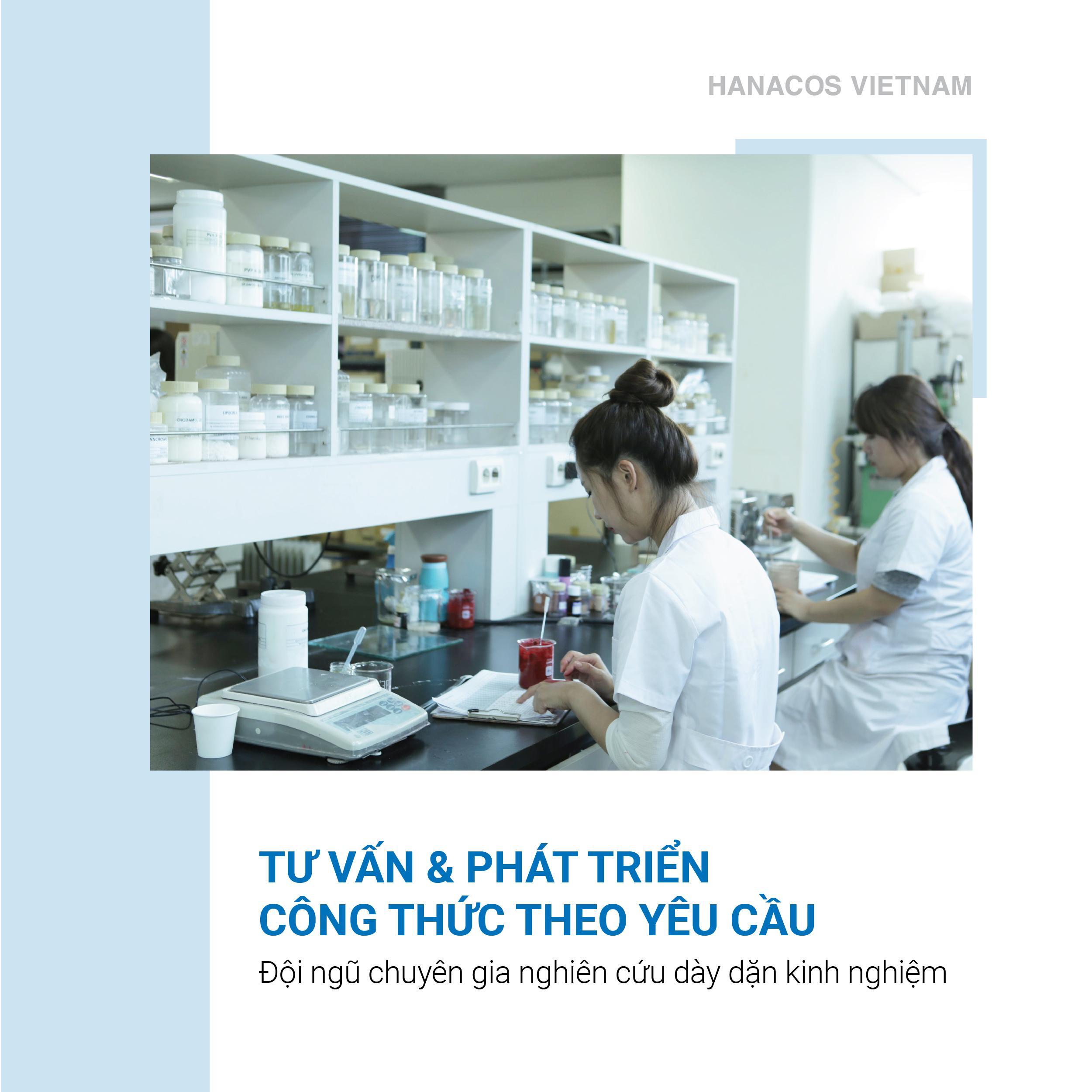 Hanacos Vietnam sở hữu công thức và chiết xuất đa dạng, cùng đội ngũ R&D dày kinh nghiệm
